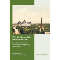 MGFA: Wie die Siegessäule nach Berlin kam