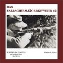 de Vries: Das Fallschirmjägergewehr 42