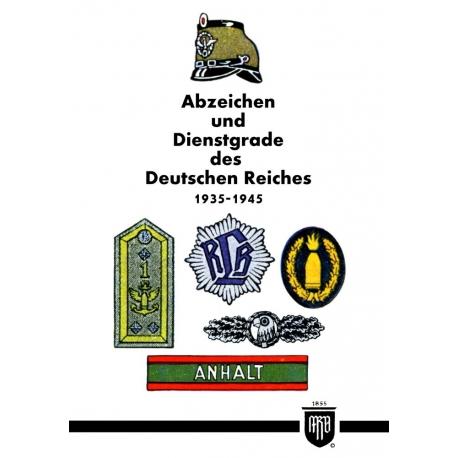Abzeichen und Dienstgrade des Deutschen Reiches 1935-1945