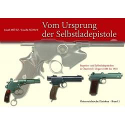 Mötz/Schuy: Selbstladepistolen Vol. 1
