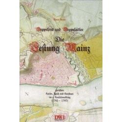 Heinz: Festung Mainz 1792-1797