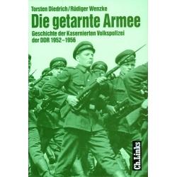 Wenzke-Diedrich: Die getarnte Armee