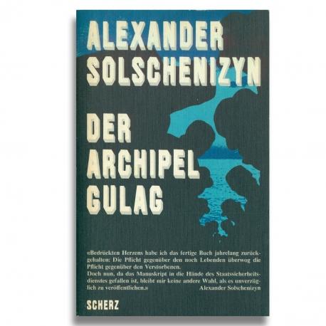 Solschenizyn: Archipel Gulag Band 1