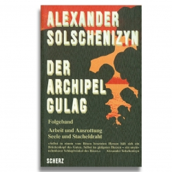 Solschenizyn: Archipel Gulag Band 2