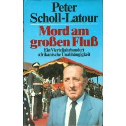 Scholl-Latour: Mord am grßen Fluß