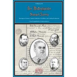 Seel: Samuel Norris, Waffenhändler